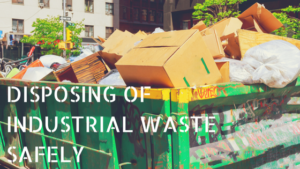 Disposing of industrial waste safely