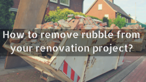 How to remove rubble from your renovation project Leyland