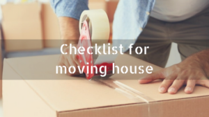 Leyland Skip Hire - Checklist for moving house