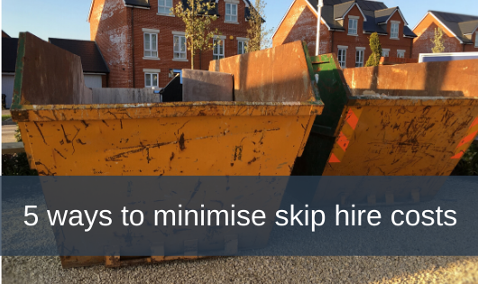 5 ways to minimise skip hire costs