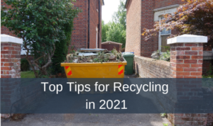 Top Tips for Recycling in 2021